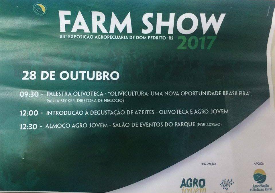 AZEITE É TEMA DA FARM SHOW NO RIO GRANDE DO SUL