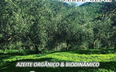 COMPRE AZEITES BRASILEIROS DE PEQUENOS PRODUTORES. AZEITE VERDE OLIVA: AGRICULTURA ORGÂNICA & BIODINÂMICA
