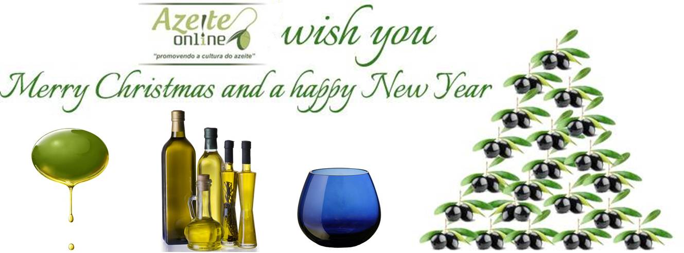 Votos de um Feliz Natal e Ano Novo! Repleto de saúde e muito azeite!